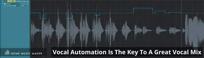 Vocal automation is the key to a great vocal mix
